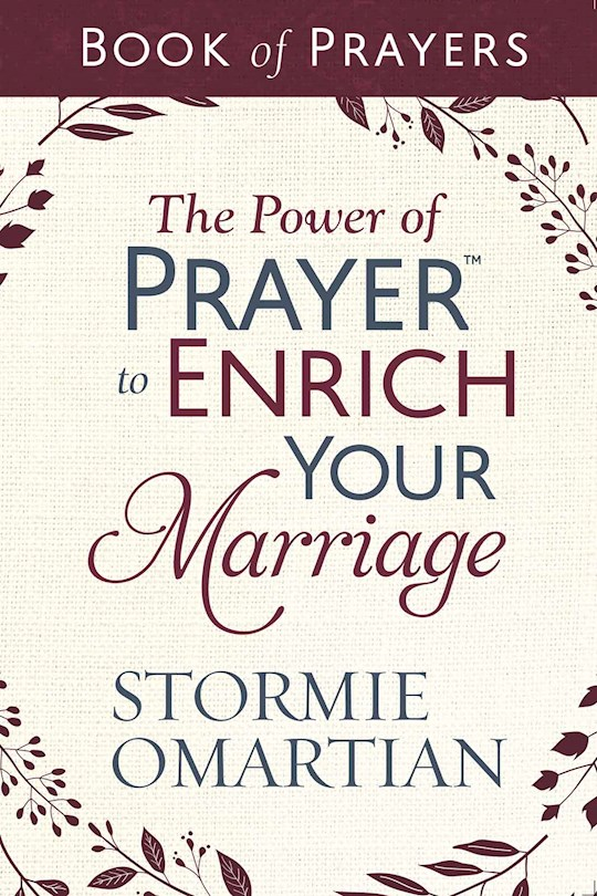 The Power Of Prayer To Enrich Your Marriage-Book Of Prayers by Stormie Omartian | SHOPtheWORD