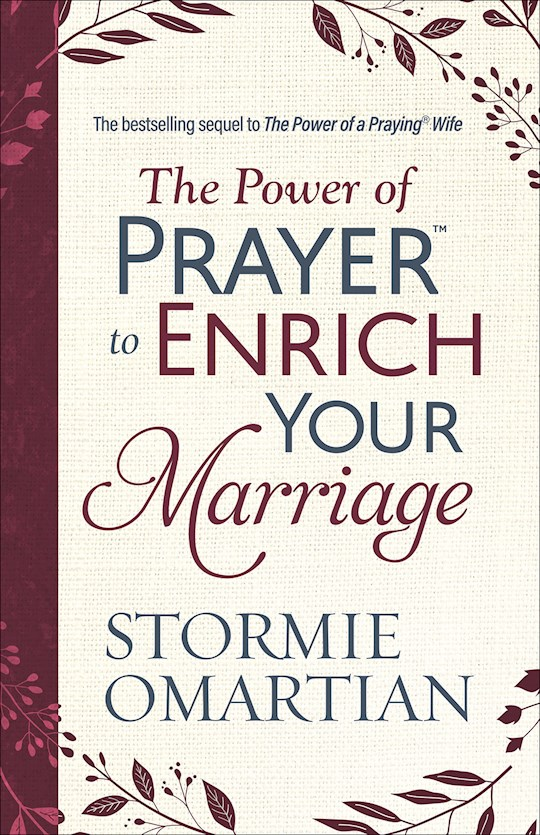 The Power Of Prayer To Enrich Your Marriage by Stormie Omartian | SHOPtheWORD