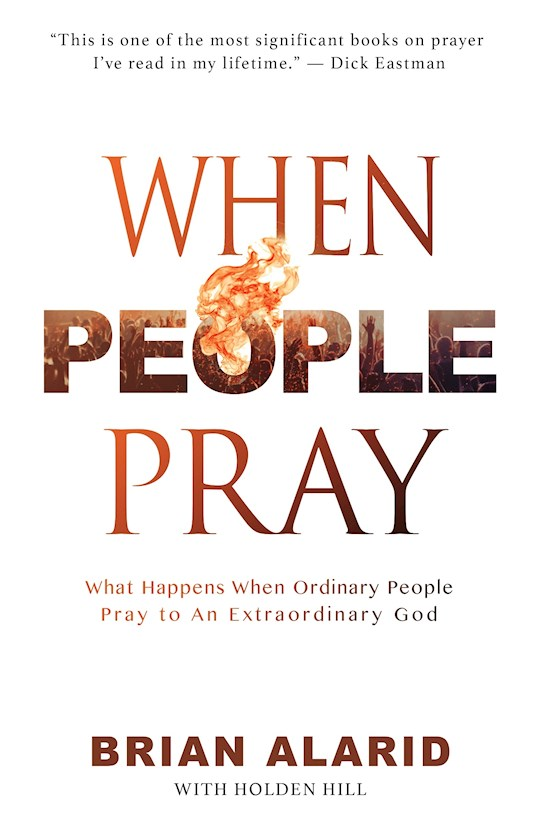 When People Pray by Brian Alarid | SHOPtheWORD