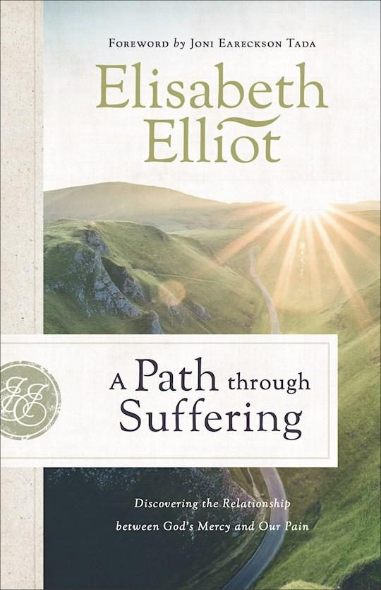 A Path Through Suffering (Repack) by Elisabeth Elliot   SHOPtheWORD