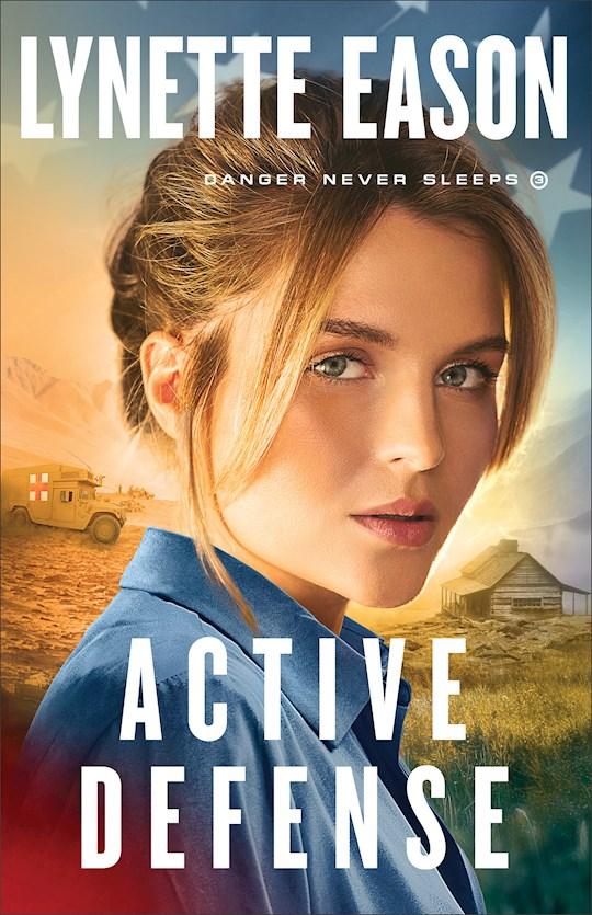 Active Defense (Danger Never Sleeps #3) by Lynette Eason | SHOPtheWORD