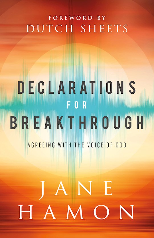 Declarations For Breakthrough (Mar 2021) by Jane Hamon | SHOPtheWORD