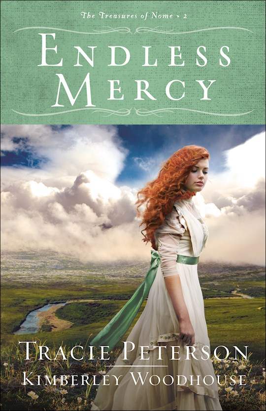 Endless Mercy-Softcover (The Treasures Of Nome #2) by Peterson/Woodhouse | SHOPtheWORD