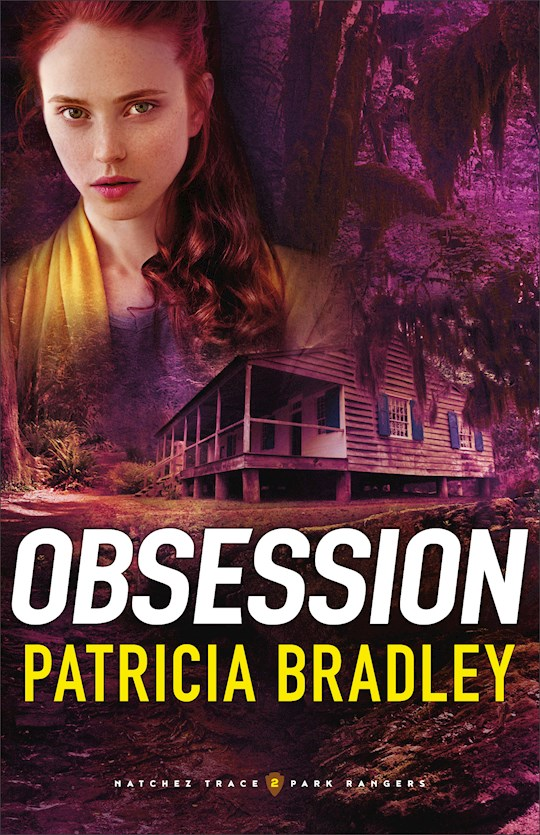 Obsession (Natchez Trace Park Rangers #2) by Patricia Bradley | SHOPtheWORD