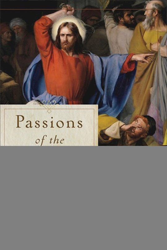 Passions Of The Christ (Mar 2021) by F. Scott Spencer | SHOPtheWORD