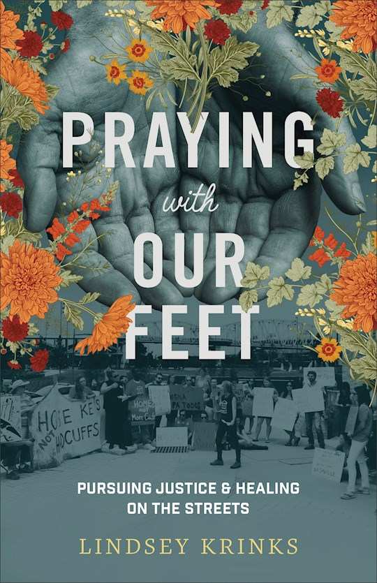 Praying With Our Feet by Lindsey Krinks | SHOPtheWORD