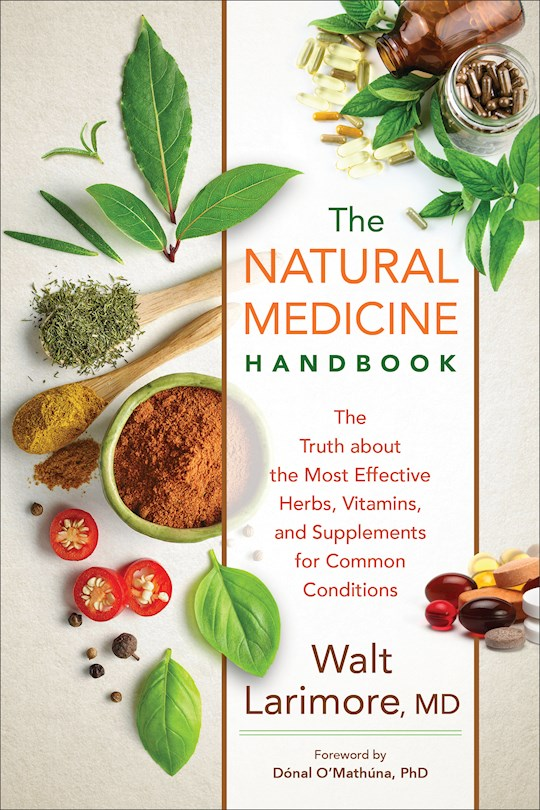 The Natural Medicine Handbook (Apr 2021) by Walt Larimore MD | SHOPtheWORD