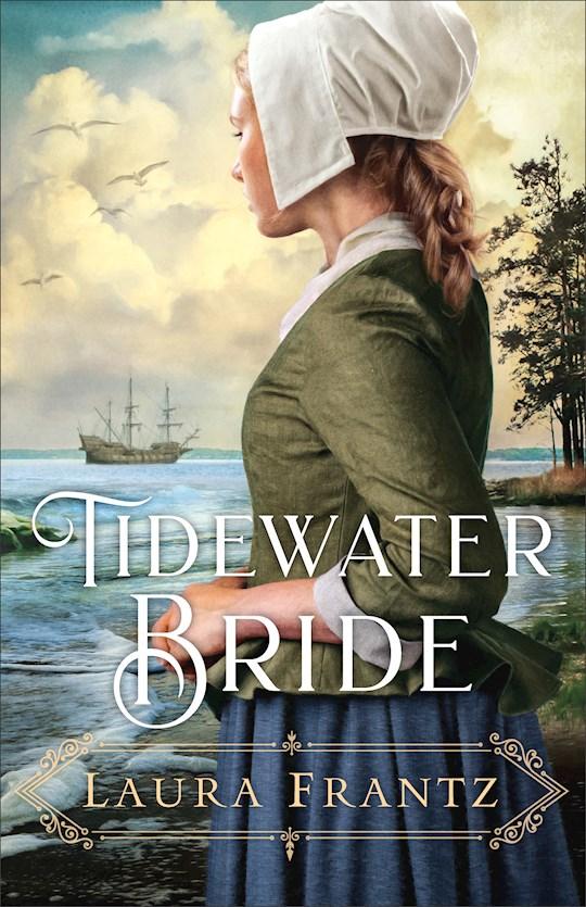 Tidewater Bride by Laura Frantz   SHOPtheWORD