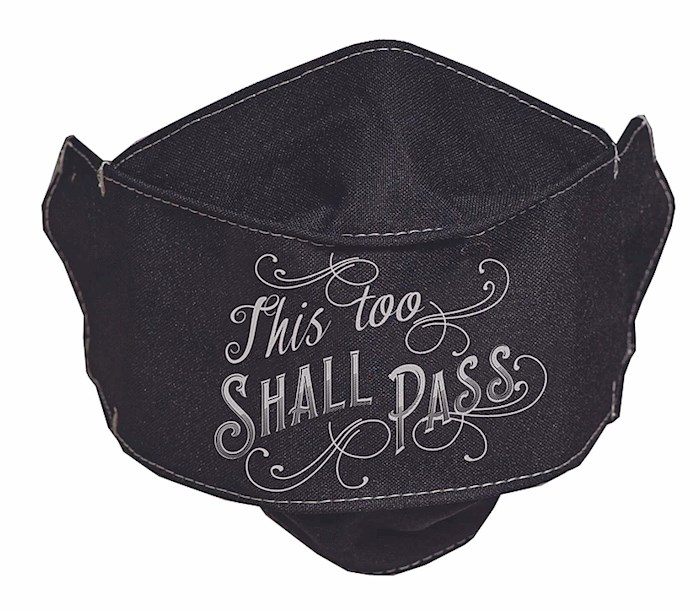 Face Mask-This Too Shall Pass-Black | SHOPtheWORD