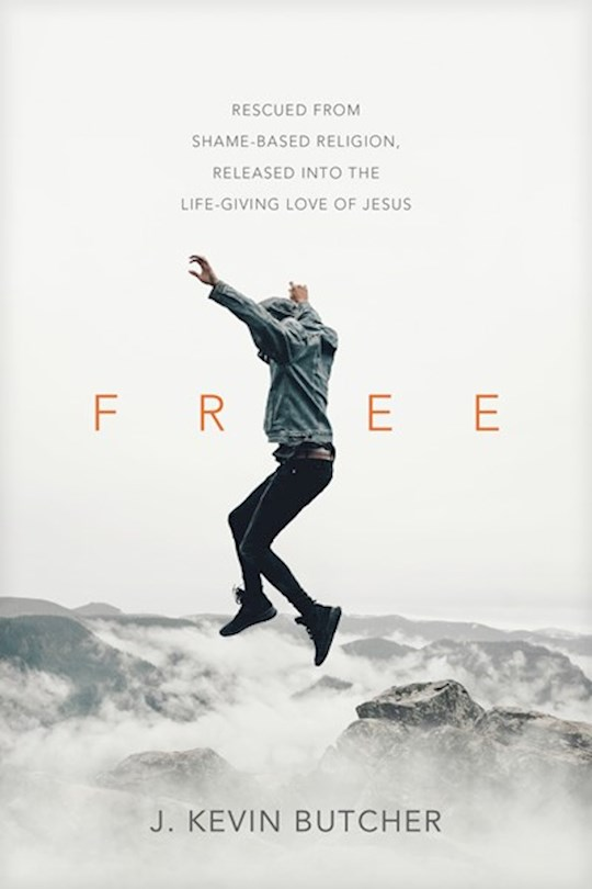 Free (Jun 2021) by J Kevin Butcher | SHOPtheWORD