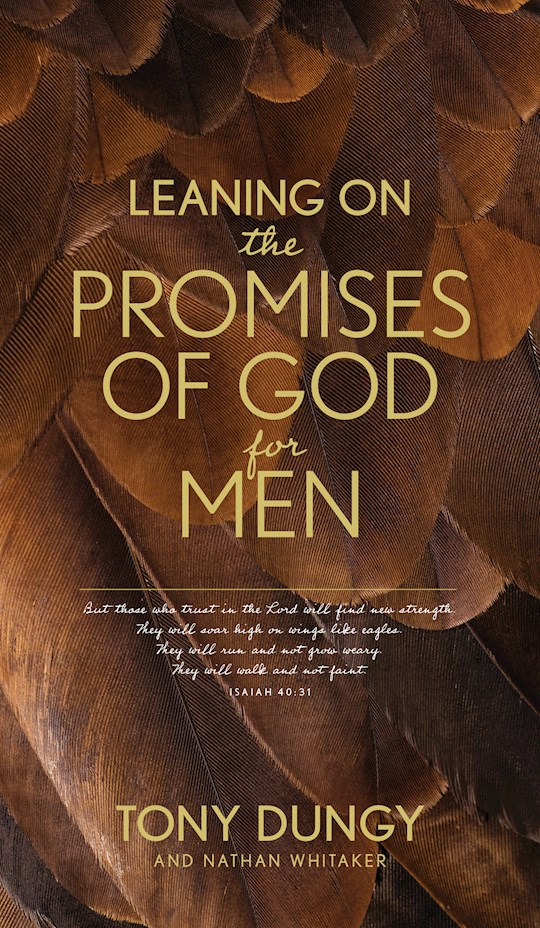 Leaning On The Promises Of God For Men (Mar 2021) by Tony Dungy | SHOPtheWORD