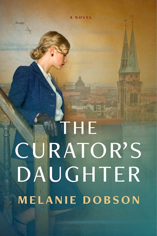 The Curator's Daughter-Hardcover (Mar 2021) by Melanie Dobson | SHOPtheWORD