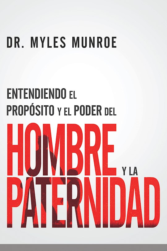 Span-Understanding The Purpose And Power Of Men And Fatherhood by Myles Munroe | SHOPtheWORD
