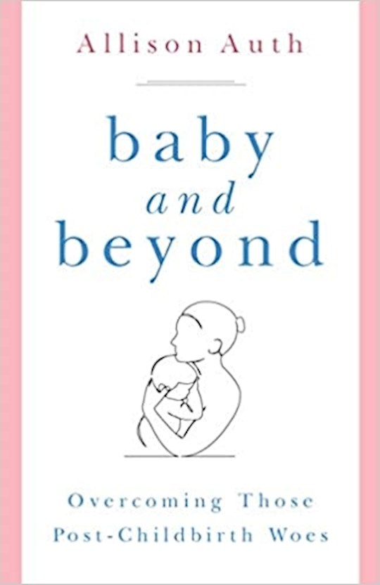 Baby And Beyond by Allison Auth | SHOPtheWORD