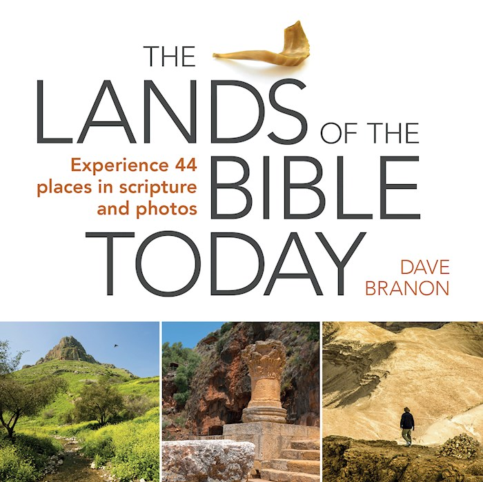 The Lands Of The Bible Today by David Branon | SHOPtheWORD