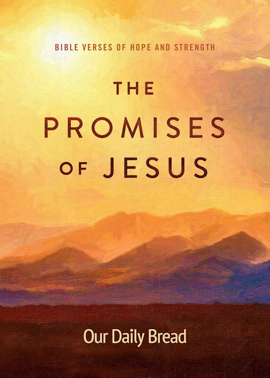The Promises Of Jesus by Daily Bread Our   SHOPtheWORD