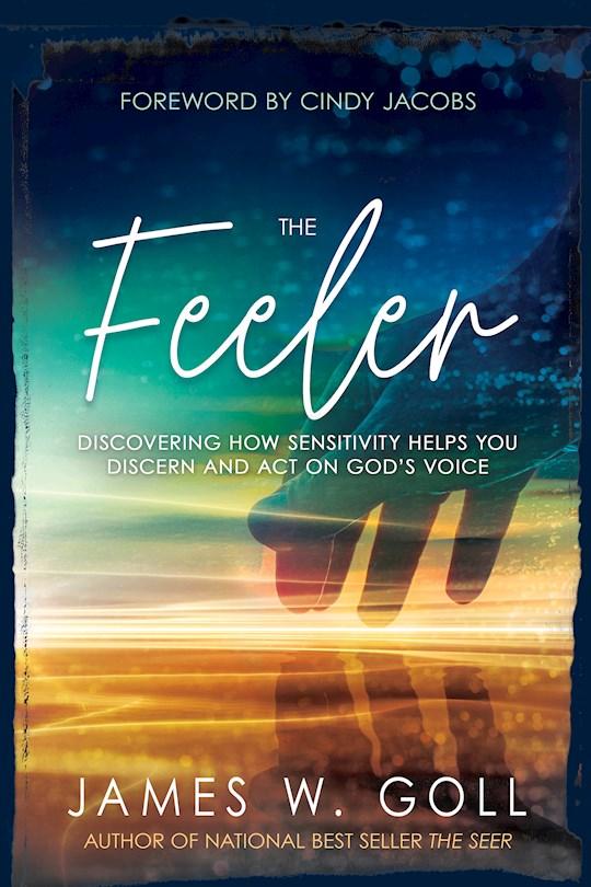 Feeler by James Goll   SHOPtheWORD