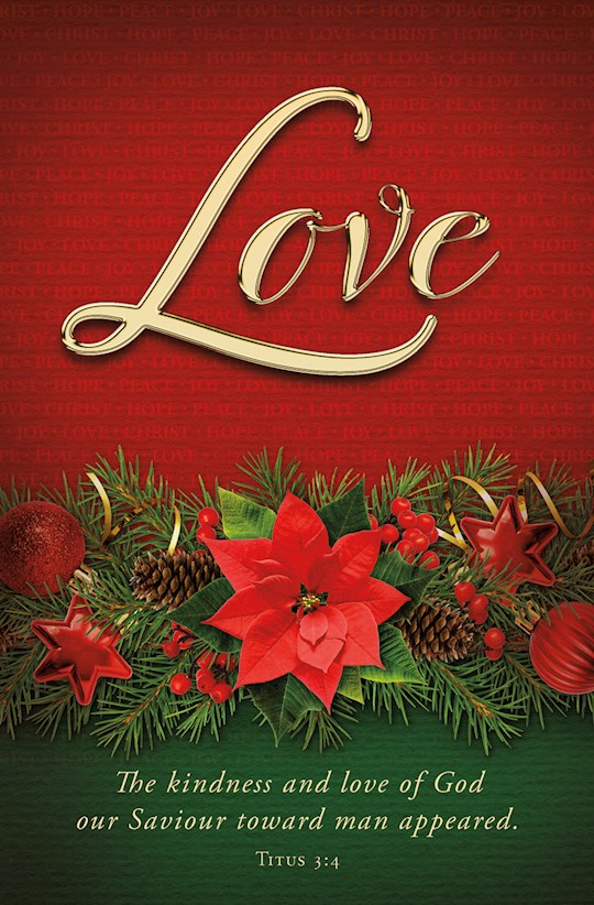Bulletin-Advent Week 4: Love/The Kindness And Love Of God Our Savior (Titus 3:4) (Pack Of 100) | SHOPtheWORD