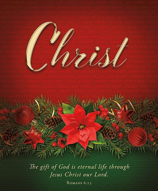 Bulletin-Advent Week 5: Christ/The Gift Of God Is Eternal Life (Romans 6:23) (Pack Of 100) | SHOPtheWORD