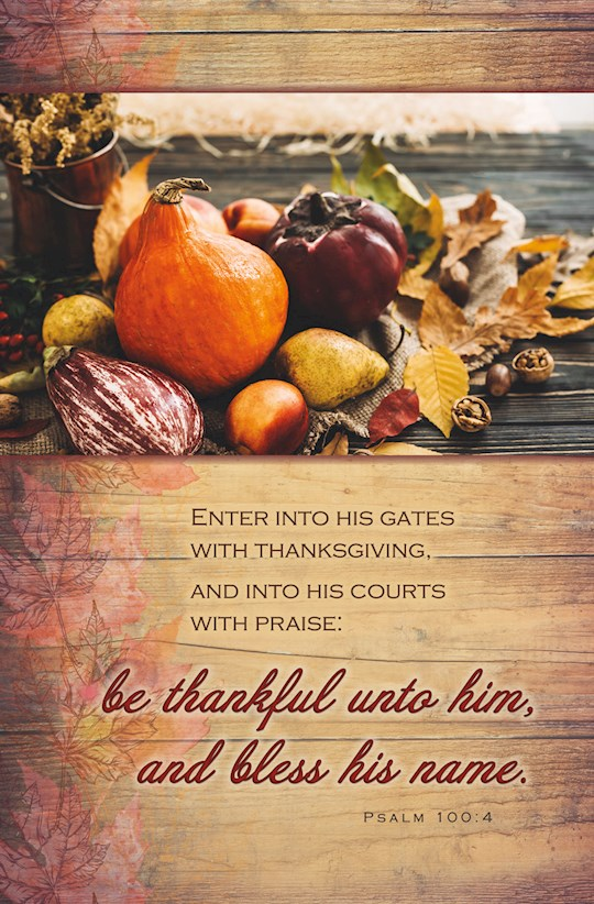 Bulletin-Enter Into His Gates With Thanksgiving (Psalm 100:4) (Pack Of 100) | SHOPtheWORD