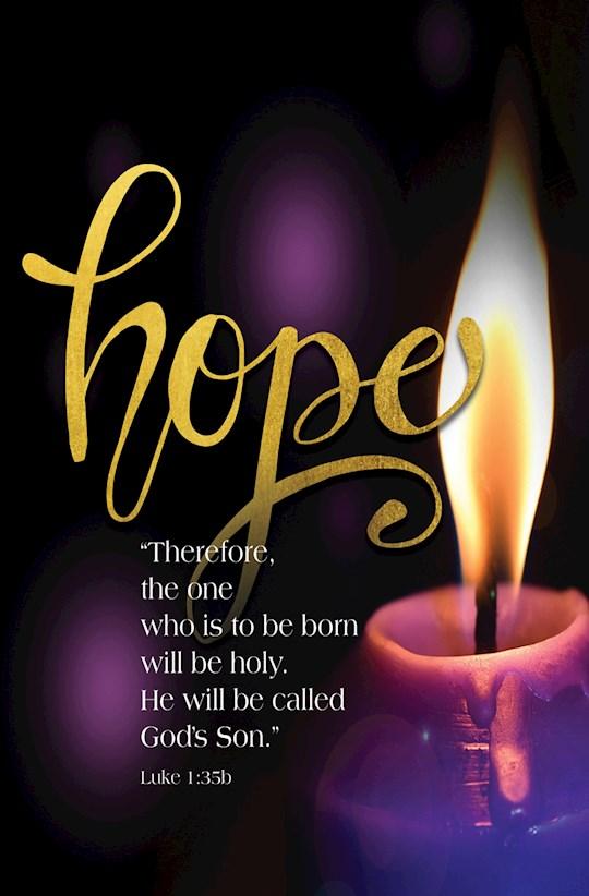 Bulletin-Advent Week 1: Candle, Hope, Scripture (Luke 1:35b) (Pack Of 50) | SHOPtheWORD