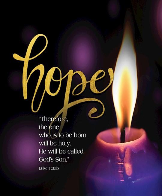 Bulletin-Advent Week 1: Candle, Hope, Scripture (Luke 1:35b) (Pack Of 50)-Legal Size | SHOPtheWORD