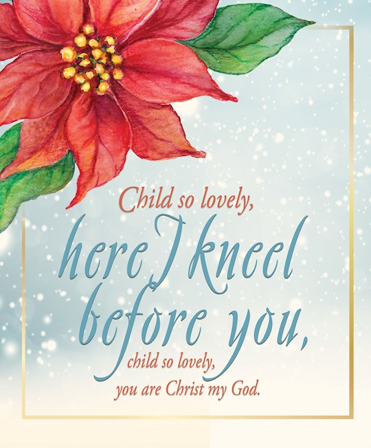 Bulletin-Child So Lovely, Here I Kneel Before You/Poinsettia (Pack Of 50)-Legal Size | SHOPtheWORD