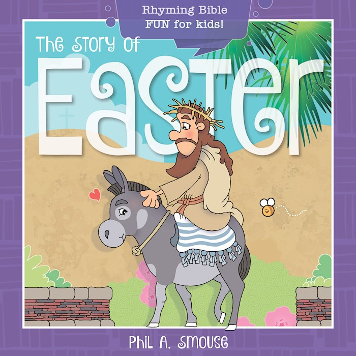 Story Of Easter by Phil Smouse | SHOPtheWORD