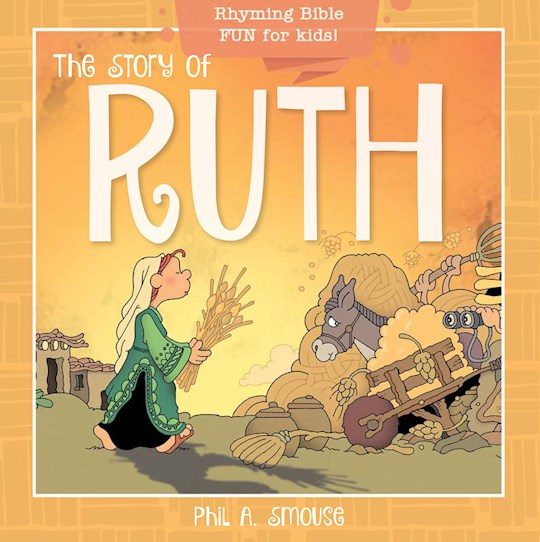 Story of Ruth by Phil Smouse | SHOPtheWORD