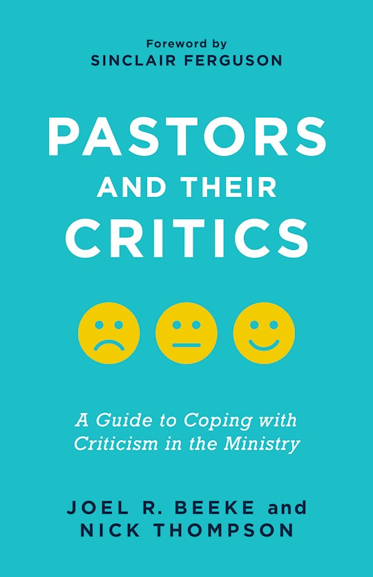 Pastors And Their Critics by Beeke/Thompson | SHOPtheWORD