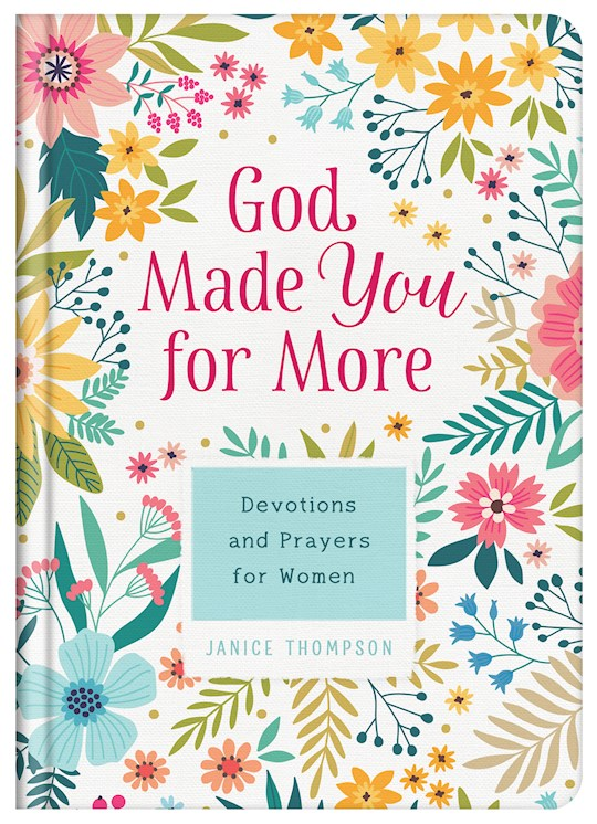 God Made You For More by Janice Thompson | SHOPtheWORD