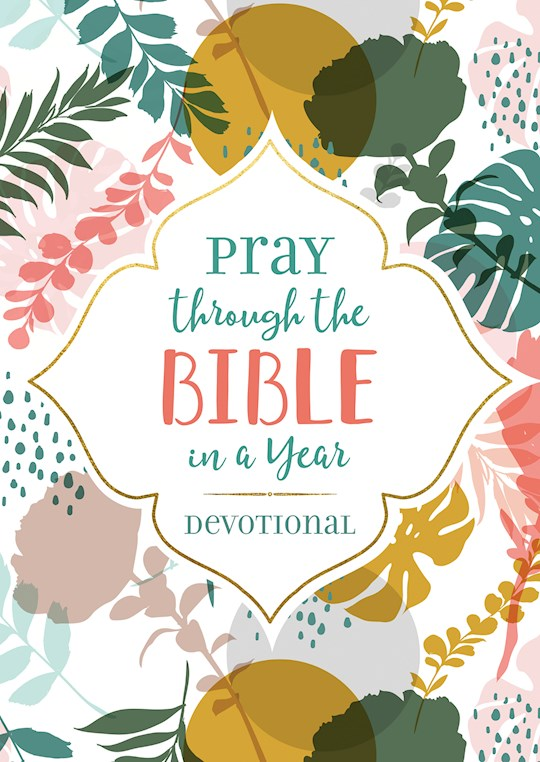 Pray Through The Bible In A Year Devotional by Barbour | SHOPtheWORD
