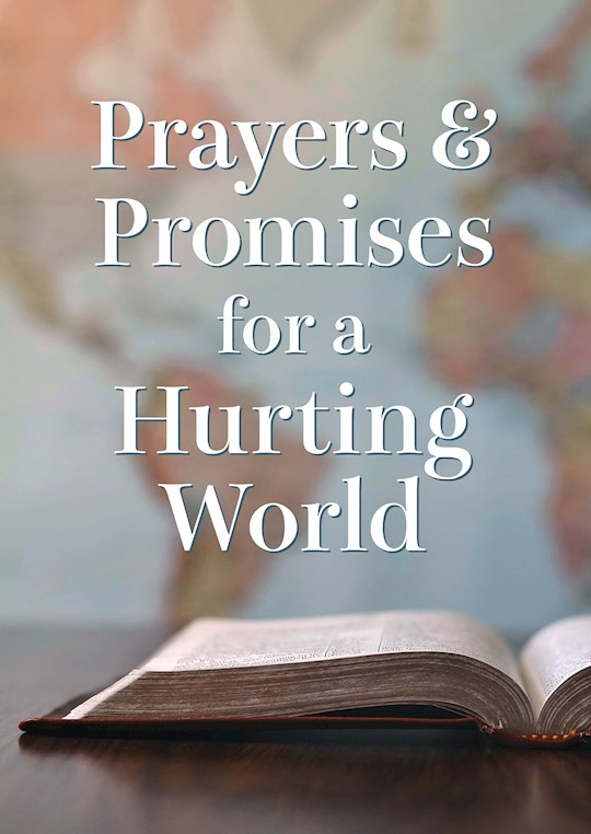 Prayers And Promises For A Hurting World by Laura Freudig | SHOPtheWORD