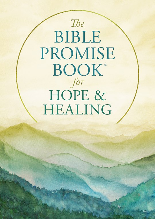 The Bible Promise Book For Hope And Healing by Barbour | SHOPtheWORD