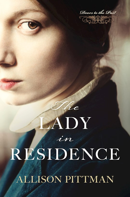 The Lady In Residence (Doors To The Past) by Allison Pittman   SHOPtheWORD