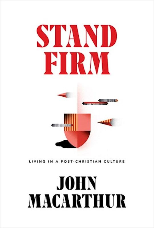 Stand Firm by John MacArthur | SHOPtheWORD