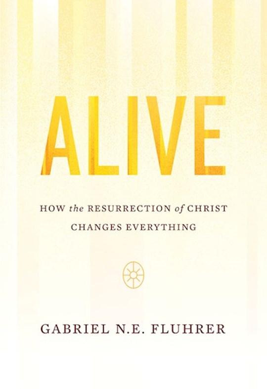 Alive by Gabriel Ne Fluhrer | SHOPtheWORD
