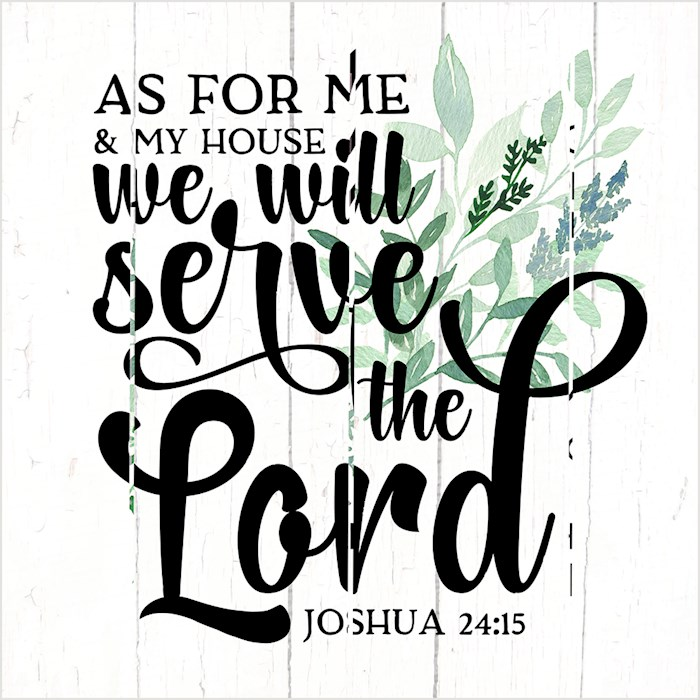 Pallet Art-As For Me And My House (Joshua 24:15) (18 x 18) | SHOPtheWORD