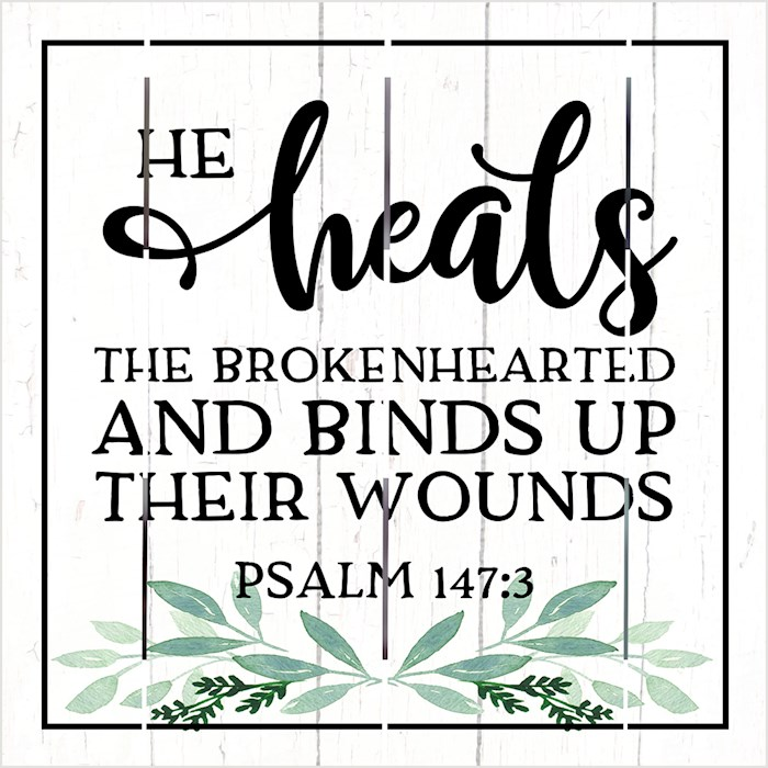 Pallet Art-He Heals The Broken Hearted (Psalm 147:3) (10 x 10) | SHOPtheWORD