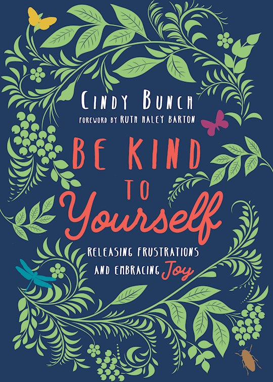 Be Kind To Yourself by Cindy Bunch | SHOPtheWORD