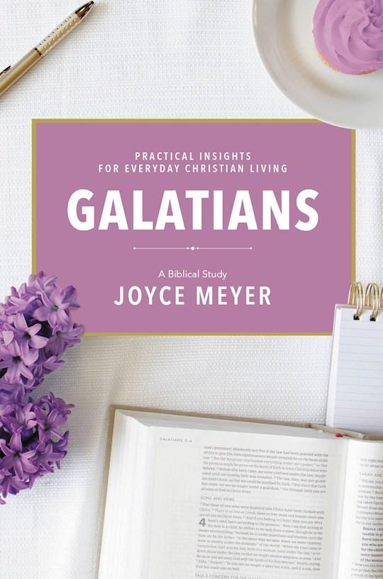 Galatians: A Biblical Study-Softcover by Joyce Meyer | SHOPtheWORD