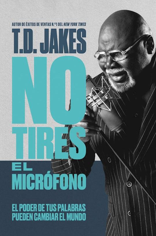 Span-Don't Drop The Mic (No Tires El Microfono) (Apr 2021) by T. D. Jakes | SHOPtheWORD