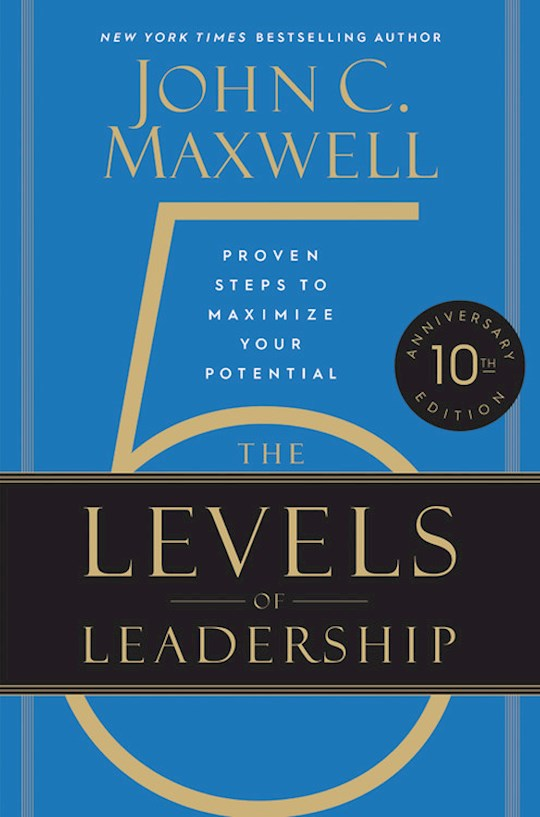 The 5 Levels Of Leadership (10th Anniversay) (Apr 2021) by John C. Maxwell | SHOPtheWORD
