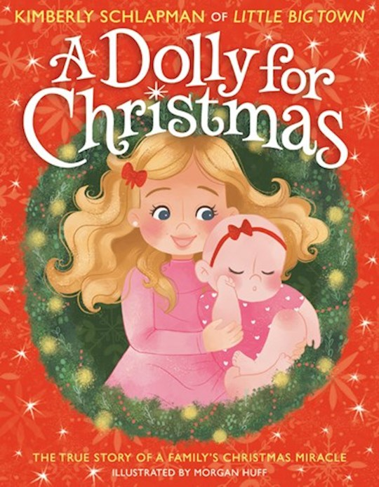 A Dolly For Christmas by Kimberly Schlapman | SHOPtheWORD