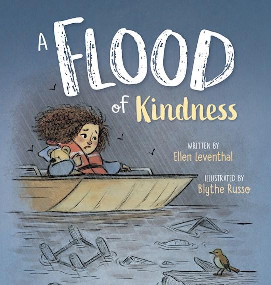 A Flood Of Kindness (Apr 2021) by Ellen Leventhal   SHOPtheWORD