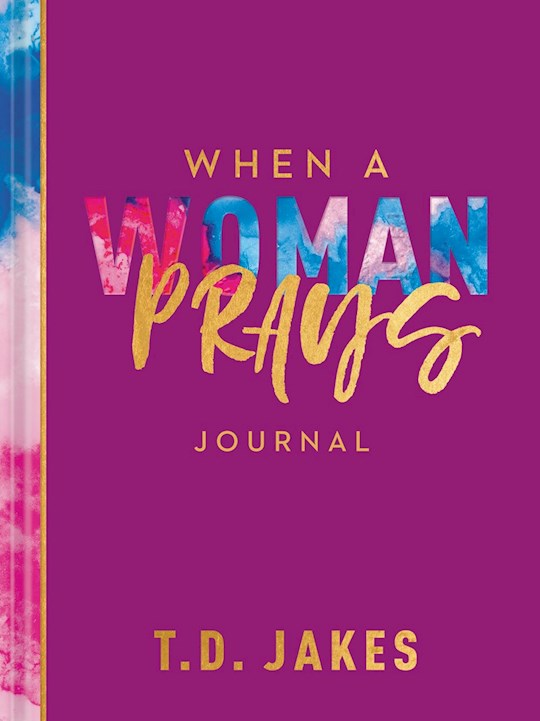 When A Woman Prays Journal (Mar 2021) by T. D. Jakes | SHOPtheWORD