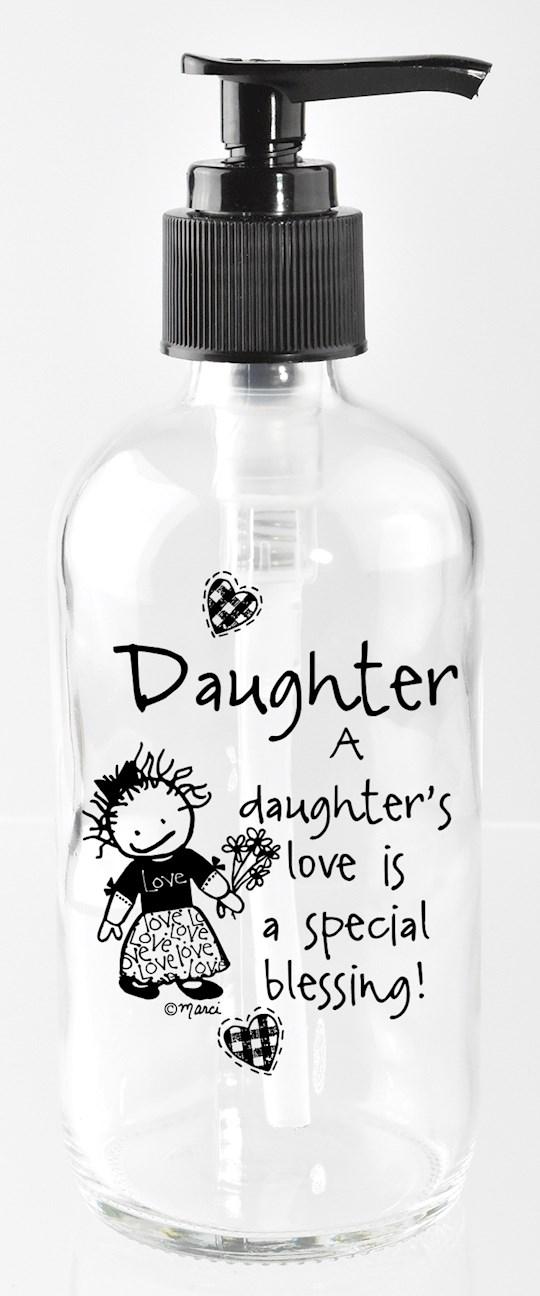 Soap Dispenser-Marci Art-Daughter.. A Special Blessing (8 Oz) | SHOPtheWORD