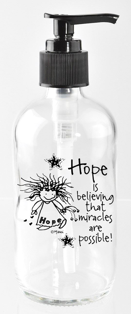 Soap Dispenser-Marci Art-Hope Is Believing (8 Oz) | SHOPtheWORD