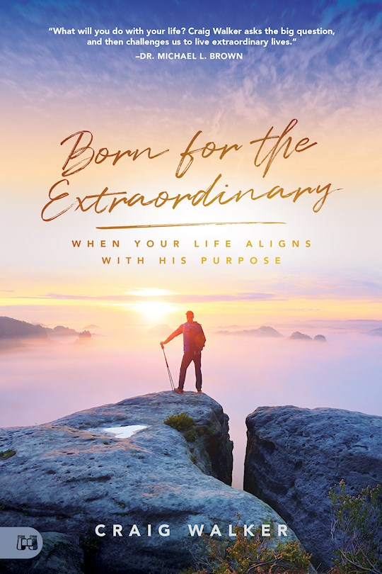 Born For The Extraordinary by Craig Walker | SHOPtheWORD