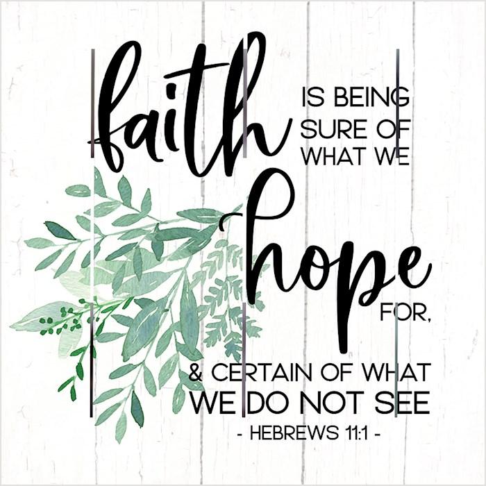 Pallet Art-Faith And Hope (Hebrews 11:1) (10 x 10) | SHOPtheWORD